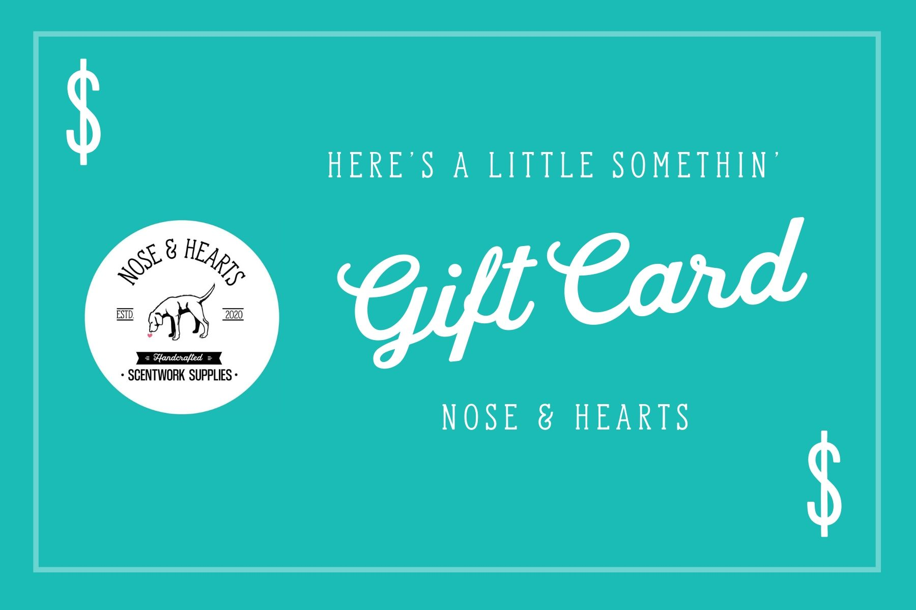 Nose & Hearts Gift Card